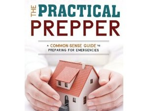 The Practical Prepper A Common-Sense Guide to Preparing for Emergencies Book Review, by Cynthia J. Koelker, MD, www.armageddonmedicine.net Did you ever wish you could find a single book with common-sense...
